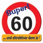 Riesen-Schild  Hurra! 60