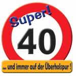 Riesen-Schild  Hurra! 40