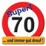 Riesen-Schild  Hurra! 70
