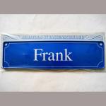 Namensschild Frank 7x26cm