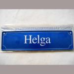 Namensschild Helga 7x26cm