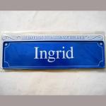 Namensschild Ingrid 7x26cm